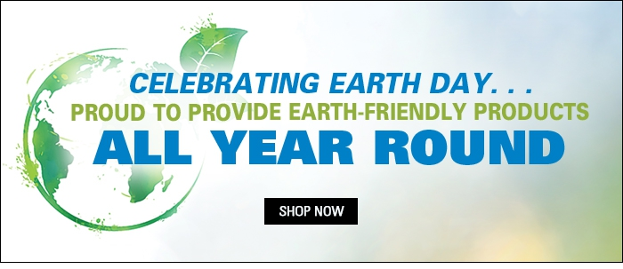 Proud to Provide Earth-Friendly Products All Year Round
