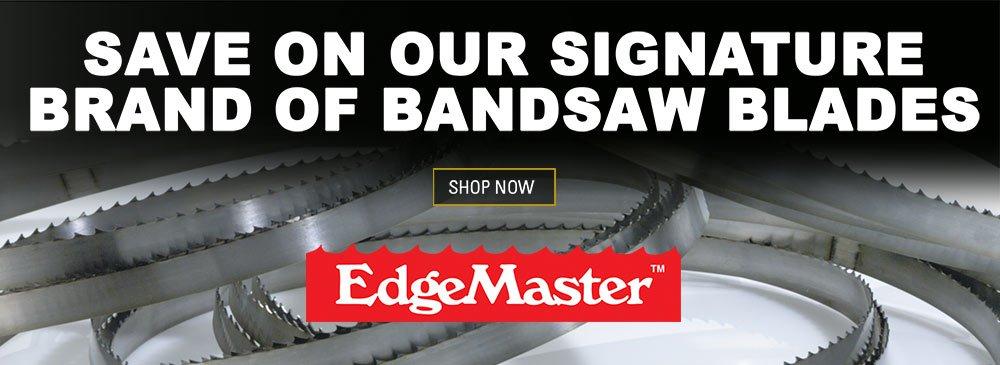Edgemaster Bandsaw Blades