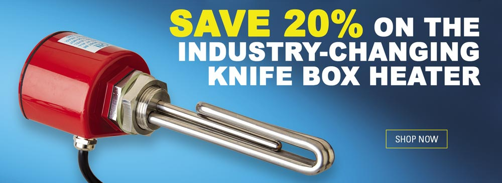 Save 20% on Knife Box Heater