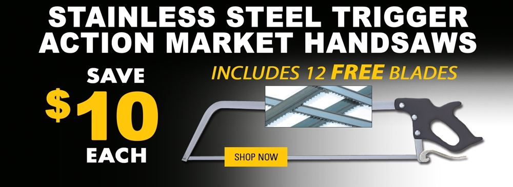Save $10 on Stainless Steel Trigger Action Market Saws