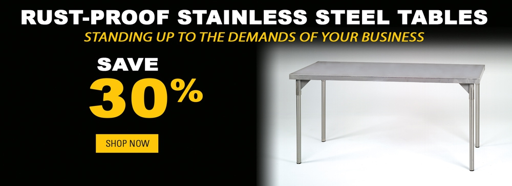 Save 30% on Stainless Steel Tables