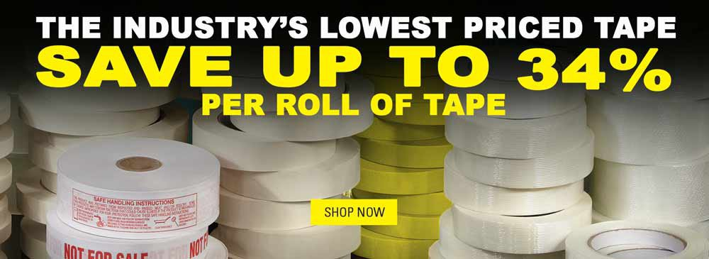Industry's Lowest Price Tape