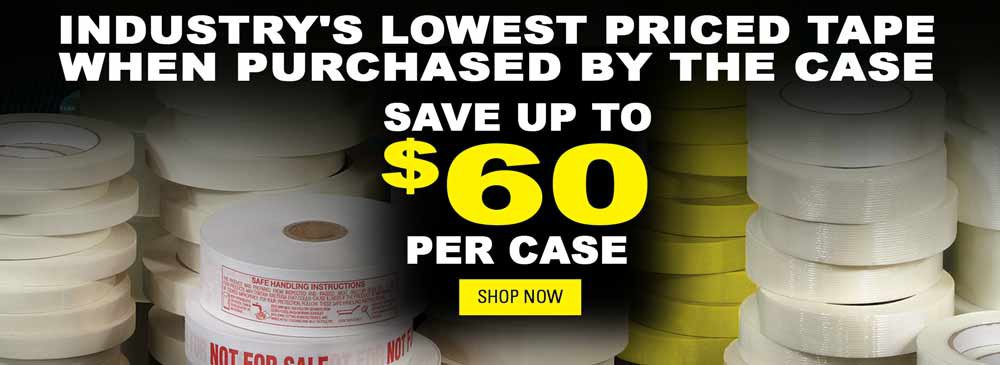 Save on Tape by the Case